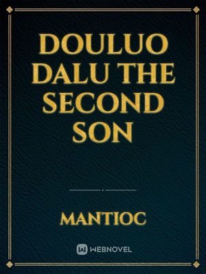 Douluo Dalu The second Son