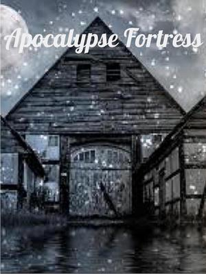 Apocalypse Fortress (Dropped)
