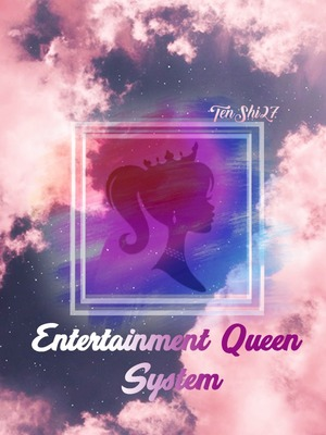 Entertainment Queen System