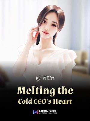 Melting the Cold CEO's Heart