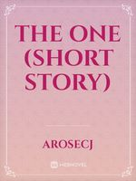 The One (Short Story)