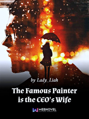 The Famous Painter is the CEO's Wife
