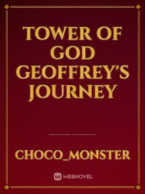 Tower of God Geoffrey's Journey
