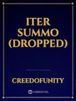 Iter Summo (Dropped)