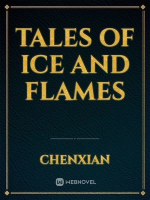 Tales of Ice and Flames