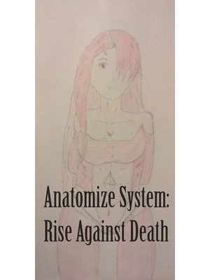 Anatomize System: Rise Against Death