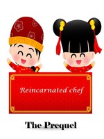 Reincarnated Chef: The Prequel