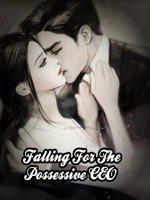Falling For The Possessive CEO - Romance - Webnovel - Your