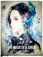 The Mask Of A Siren