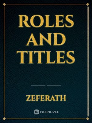 Roles and titles