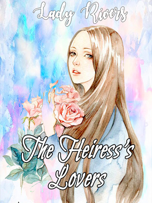 The Heiress's Lovers