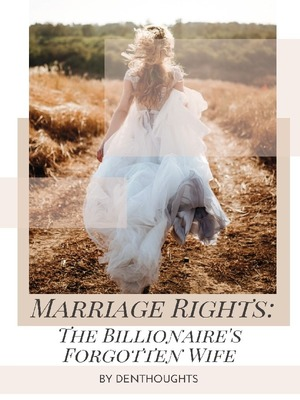 Marriage Rights: Billionaire's Forgotten Wife