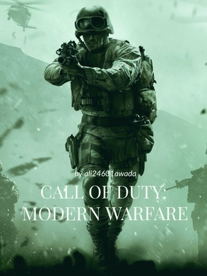 Call Of Duty Modern Warfare Chapter 1 Webnovel Your Fictional