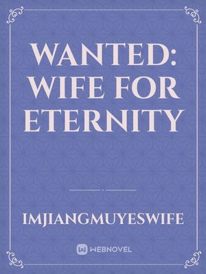Wanted: Wife for Eternity