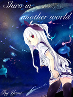 Shiro in another world
