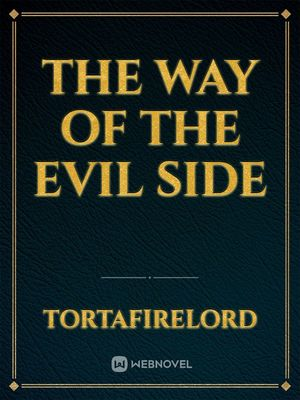 The way of the evil side