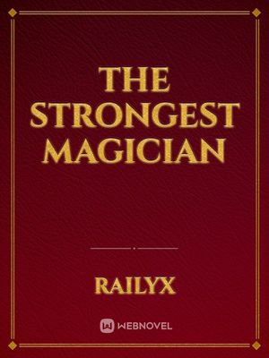 The strongest magician