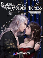 LEGEND OF THE GOLDEN TIGRESS