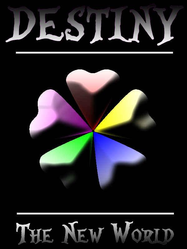 Read Destiny : The New World - Mai_rou - Webnovel