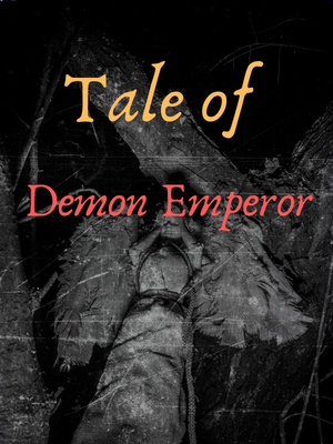 Tale of Demon Emperor