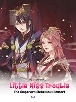 Little Miss Trouble: The Emperor's Rebellious Consort