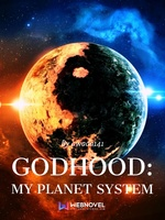 Godhood: My Planet System (previous edition)