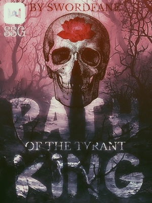 Path of the Tyrant King
