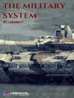 The Military System