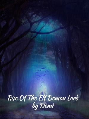 Rise Of The Elf Demon Lord