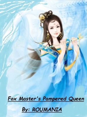 Serendipitous Love Fox Master Pampered Queen