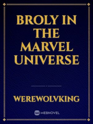 Broly in the Marvel Universe