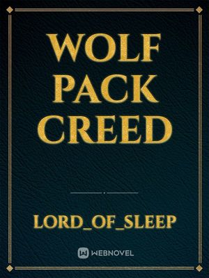 Wolf Pack Creed