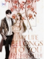 My Life belongs to you