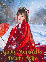 Godly Monarch's Deadly Wife