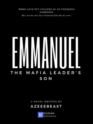 Emmanuel - The Mafia Leader's Son