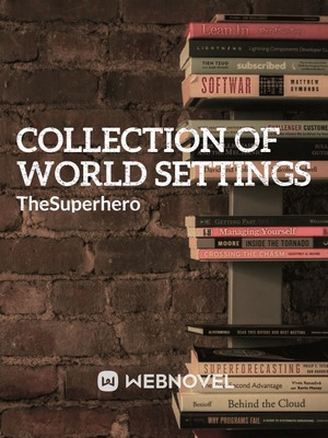 Collection of World Settings
