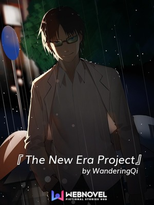 The New Era Project
