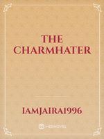 The Charmhater
