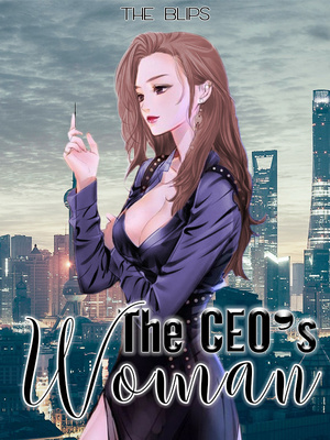 The CEO's Woman - Romance - Webnovel