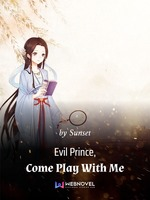 Evil Prince, Come Play With Me