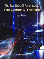 The Two Lives Of Aaron Wade: The Gamer & The Heir
