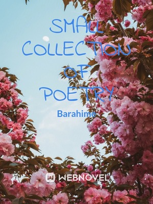 Small collection of Poetry