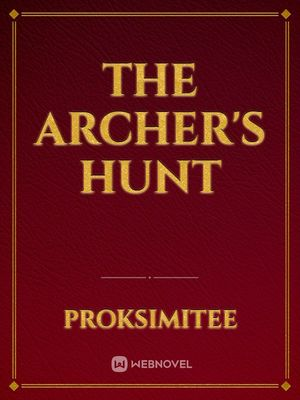The Archer's Hunt