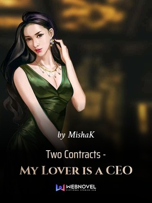 Two Contracts - My Lover is a CEO