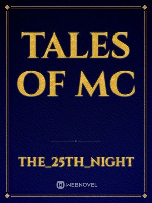 Tales of MC