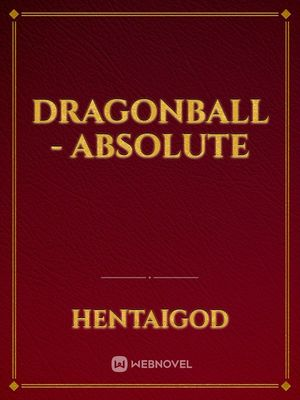 Dragonball - Absolute