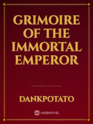 Grimoire of the Immortal Emperor