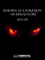 Reborn as a Pokémon - An Isekai Story