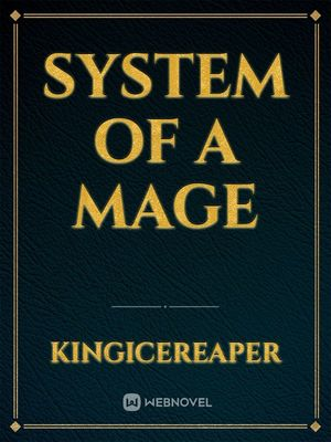 System of a Mage