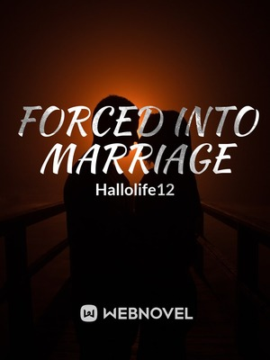 Forced into marrige